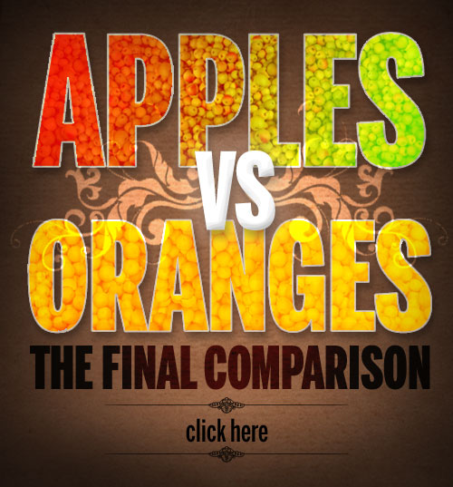 Apples versus Oranges.